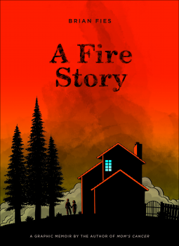 a fire story brian fies