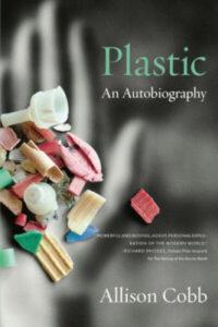 Plastic autobiography